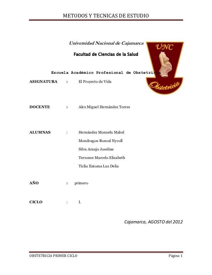 METODOS Y TECNICAS DE ESTUDIO                      Universidad Nacional de Cajamarca                        Facultad de Ci...