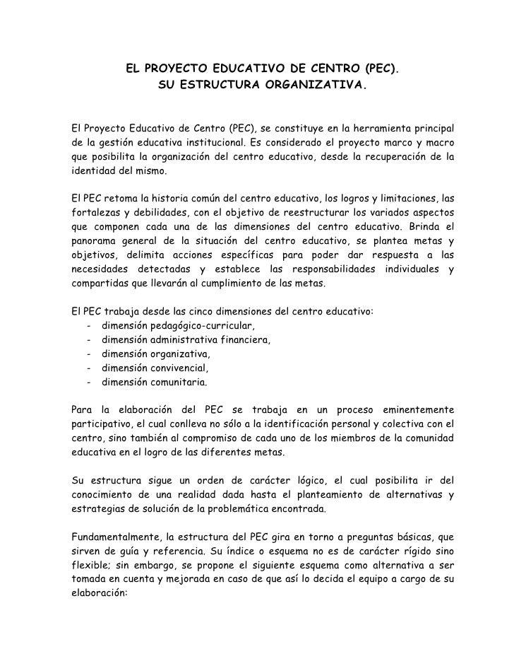 EL PROYECTO EDUCATIVO DE CENTRO (PEC).                  SU ESTRUCTURA ORGANIZATIVA.   El Proyecto Educativo de Centro (PEC...