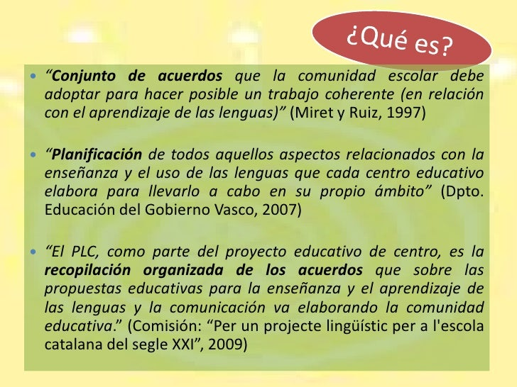 El Proyecto Lingüístico de Centro Slide 3