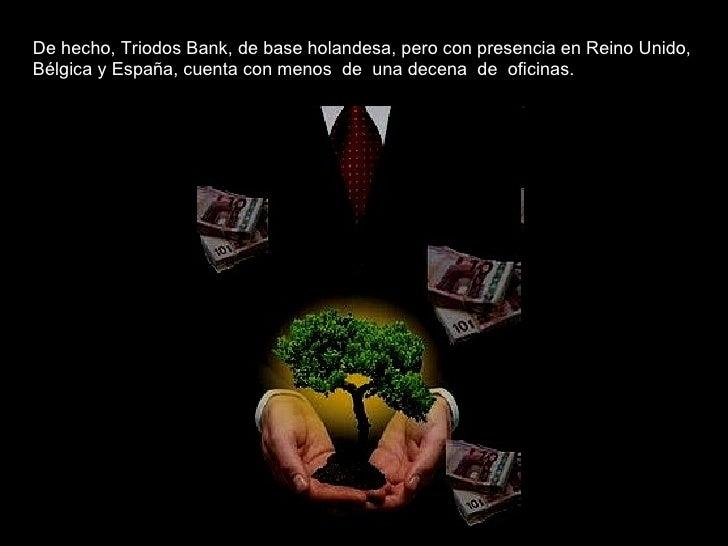 El proyecto matriz 87 insumision bancaria for Oficina triodos madrid