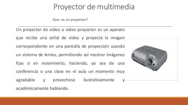 El proyector multimedia - Definicion de multimedia ...