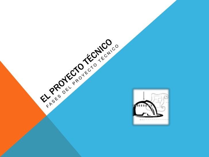 El proyecto t cnico for Proyecto tecnico ejemplos