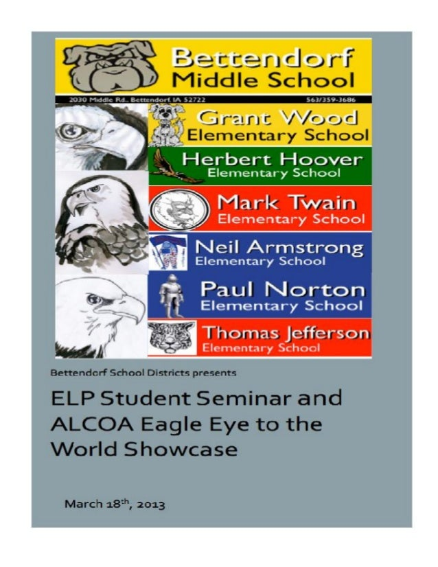 Bettendorf ELP Showcase                    Schedule of Events2:55 – 4:45 – Students build, assemble, and finalizestations ...