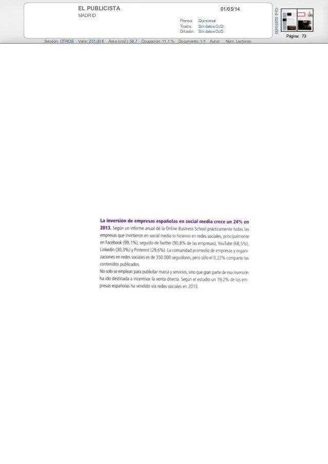 01/05/14EL PUBLICISTA MADRID Prensa: Quincenal Tirada: Sin datos OJD Difusión: Sin datos OJD Página: 73 Sección: OTROS Val...