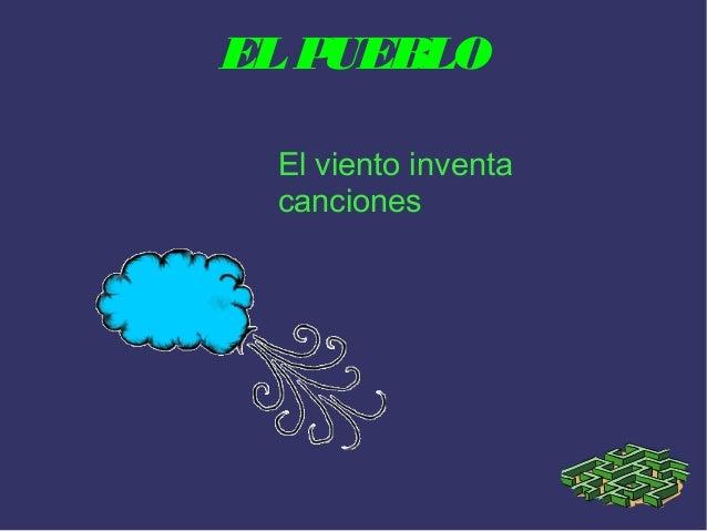 EL P UEBLO El viento inventa canciones