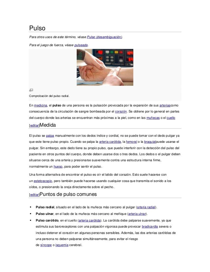PulsoPara otros usos de este término, véase Pulso (desambiguación).Para el juego de fuerza, véase pulseada.Comprobación de...