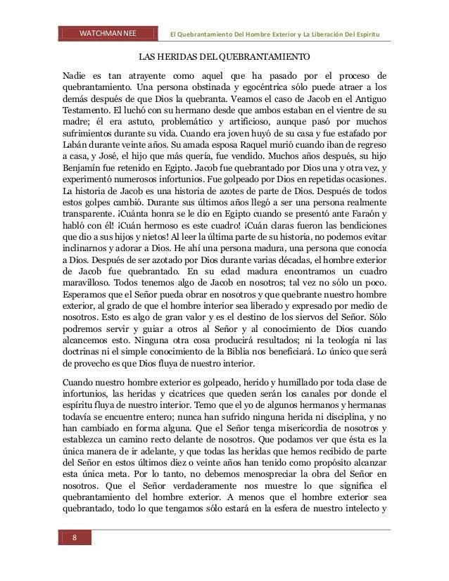 WATCHMAN NEE El Quebrantamiento Del Hombre Exterior y La Liberación Del Espíritu 8 LAS HERIDAS DEL QUEBRANTAMIENTO Nadie e...