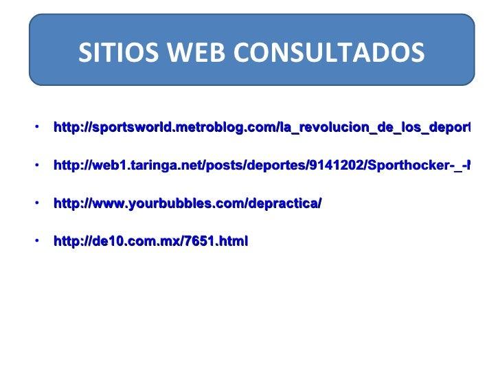 <ul><li>http://sportsworld.metroblog.com/la_revolucion_de_los_deportes_urbanos </li></ul><ul><li>http://web1.taringa.net/p...