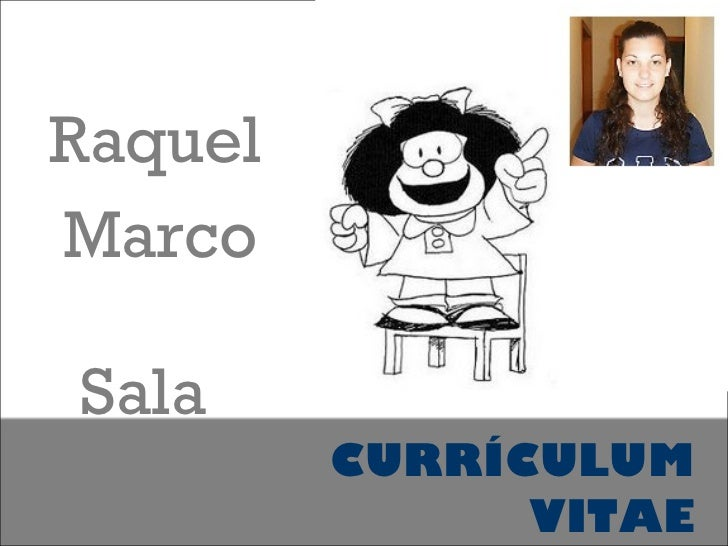 CURRÍCULUM VITAE Raquel  Marco  Sala