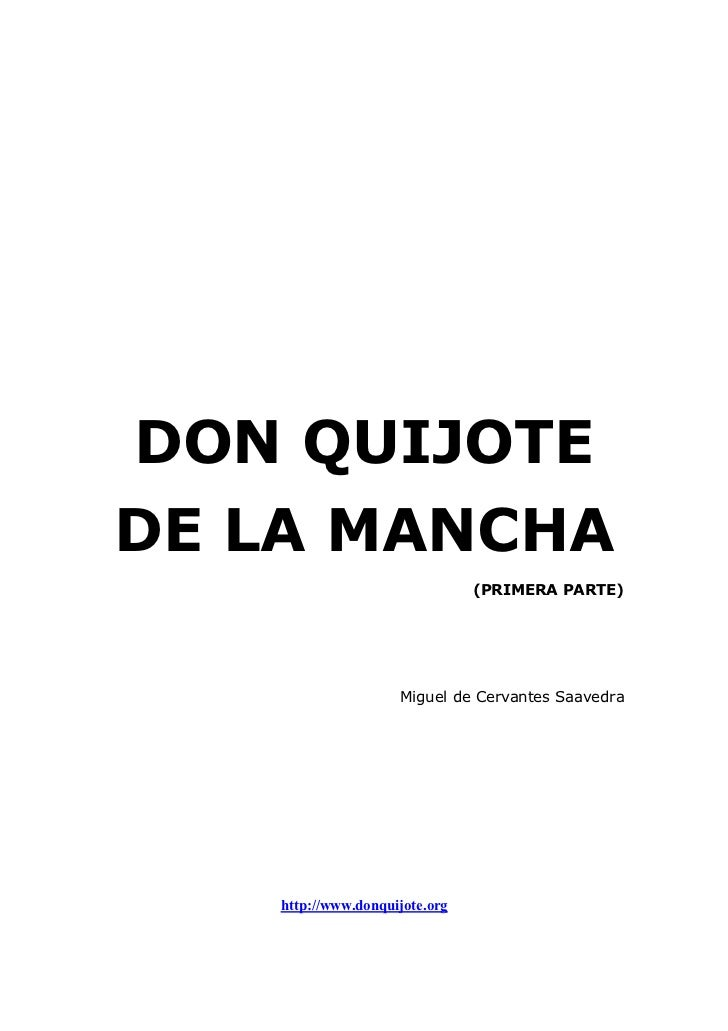 DON QUIJOTEDE LA MANCHA                                                                 (PRIMERA PARTE)                   ...