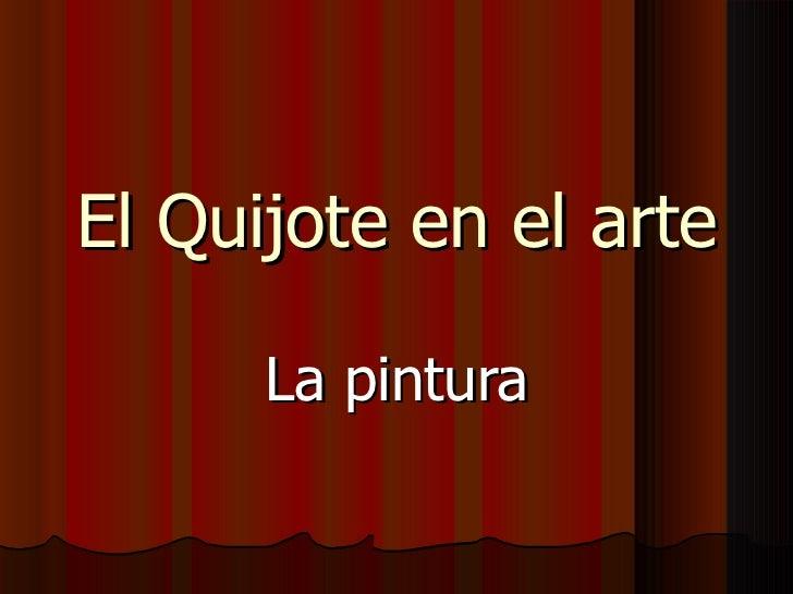 El Quijote en el arte La pintura