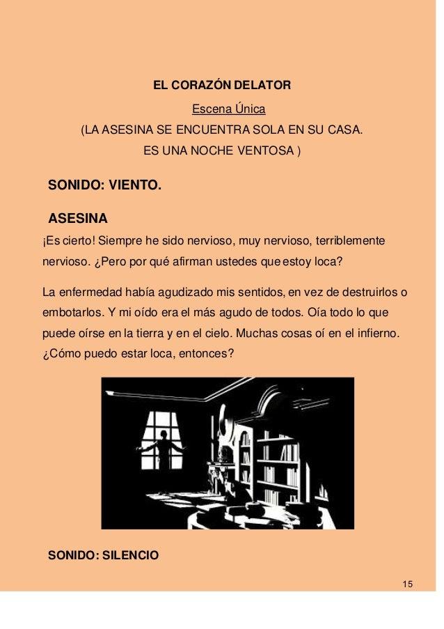 EL CORAZÓN DELATOR                             Escena Única       (LA ASESINA SE ENCUENTRA SOLA EN SU CASA.               ...
