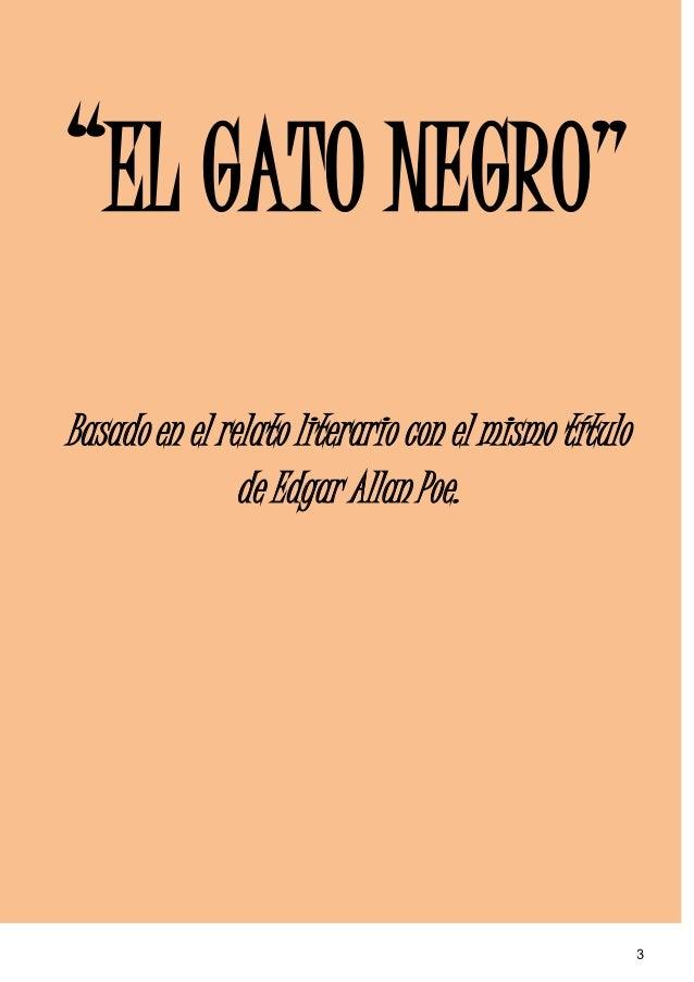 """""""EL GATO NEGRO""""Basado en el relato literario con el mismo título               de Edgar Allan Poe.                        ..."""