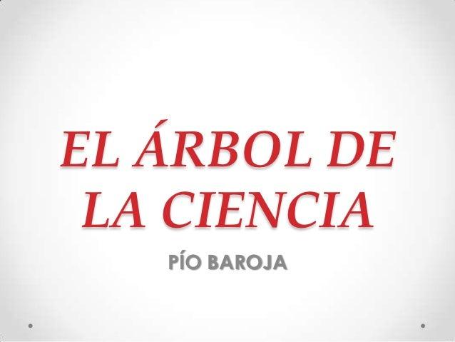 EL ÁRBOL DE LA CIENCIA   PÍO BAROJA