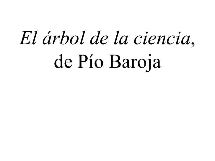 El árbol de la ciencia , de Pío Baroja
