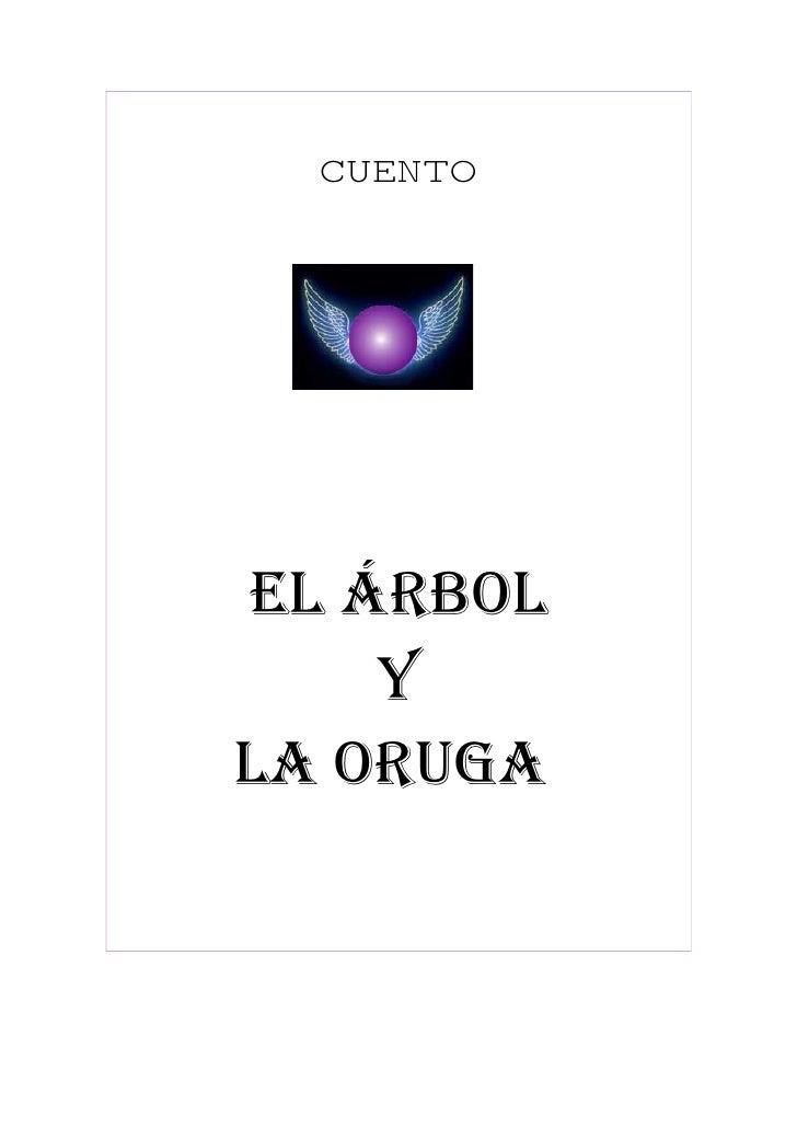 CUENTO     EL ÁRBOL     Y LA ORUGA