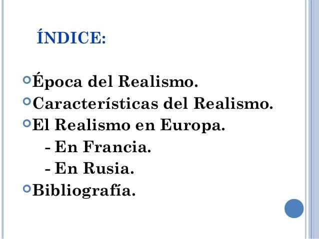 El Realismo. Slide 2