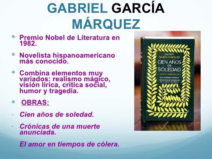 GABRIEL GARCÍA             MÁRQUEZ Premio Nobel de Literatura en  1982. Novelista hispanoamericano  más conocido. Combi...