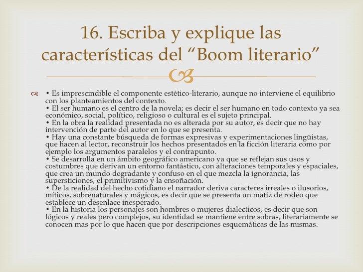 """16. Escriba y explique las   características del """"Boom literario""""                                         • Es imprescin..."""