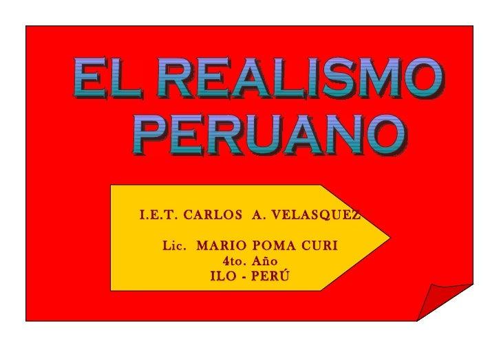 I.E.T. CARLOS A. VELASQUEZ  Lic. MARIO POMA CURI          4to. Año        ILO - PERÚ