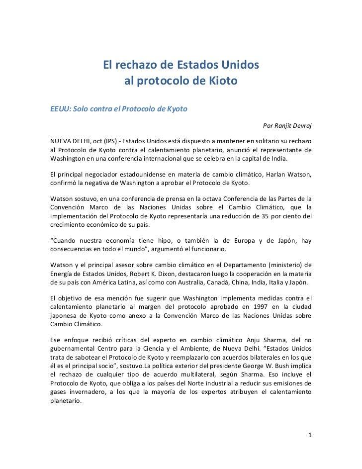 El rechazo de Estados Unidos                       al protocolo de KiotoEEUU: Solo contra el Protocolo de Kyoto           ...
