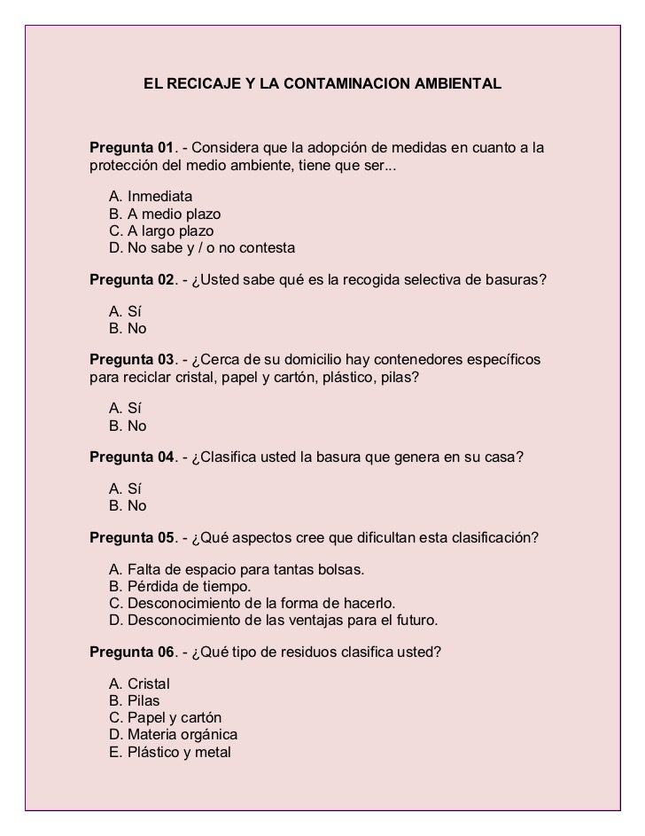 EL RECICAJE Y LA CONTAMINACION AMBIENTAL    Pregunta 01. - Considera que la adopción de medidas en cuanto a la protección ...