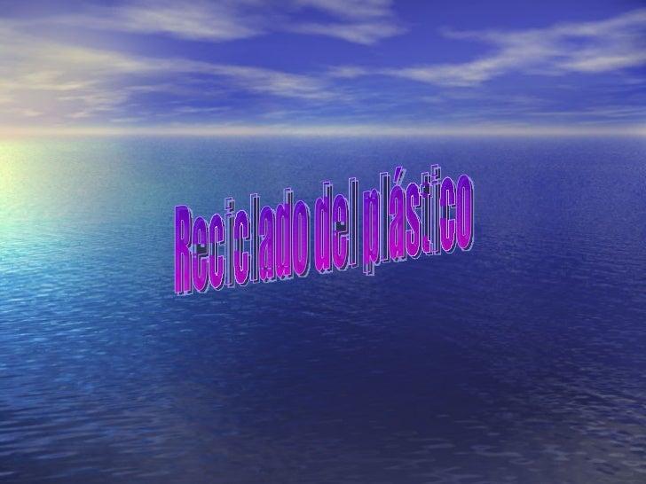 Reciclado del plástico
