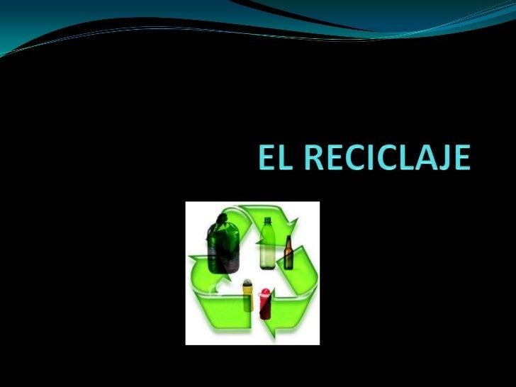 ¿Qué significa ? El reciclaje es un proceso fisicoquímico o mecánico que consiste en someter a una materia o un producto ...