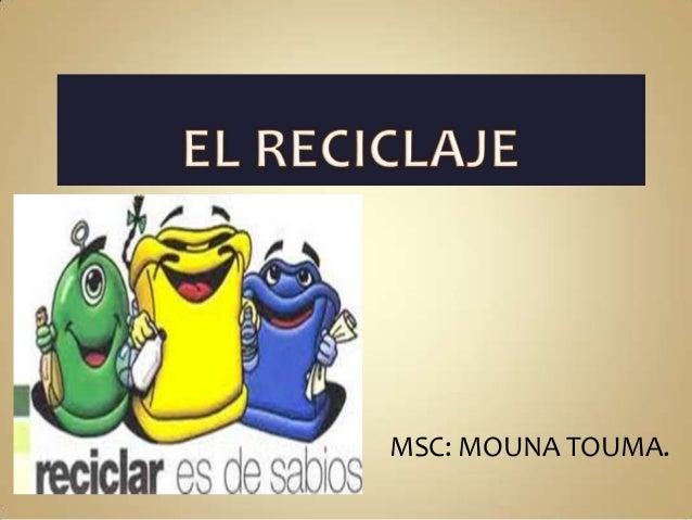 MSC: MOUNA TOUMA.