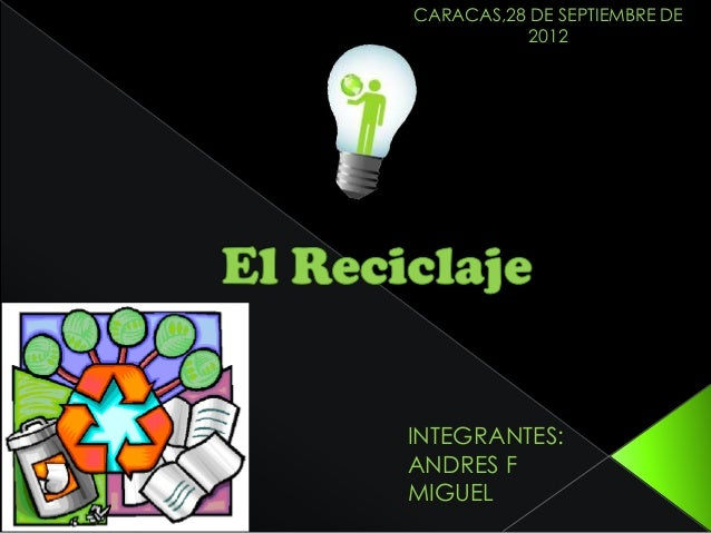 CARACAS,28 DE SEPTIEMBRE DE          2012INTEGRANTES:ANDRES FMIGUEL