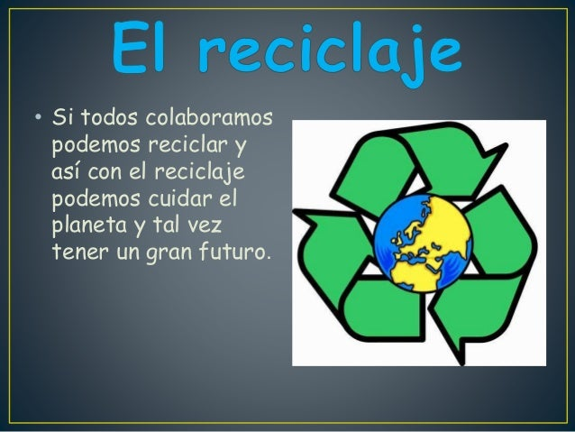 el-reciclaje-2-638.jpg?cb=1402689446