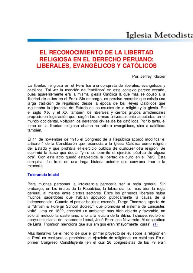 EL RECONOCIMIENTO DE LA LIBERTAD RELIGIOSA EN EL DERECHO PERUANO: LIBERALES, EVANGÉLICOS Y CATÓLICOS Por: Jeffrey Klaiber ...