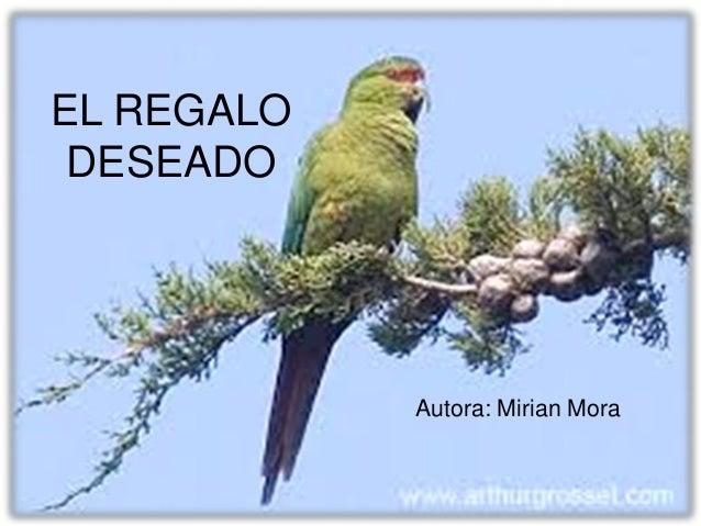 EL REGALO DESEADO Autora: Mirian Mora