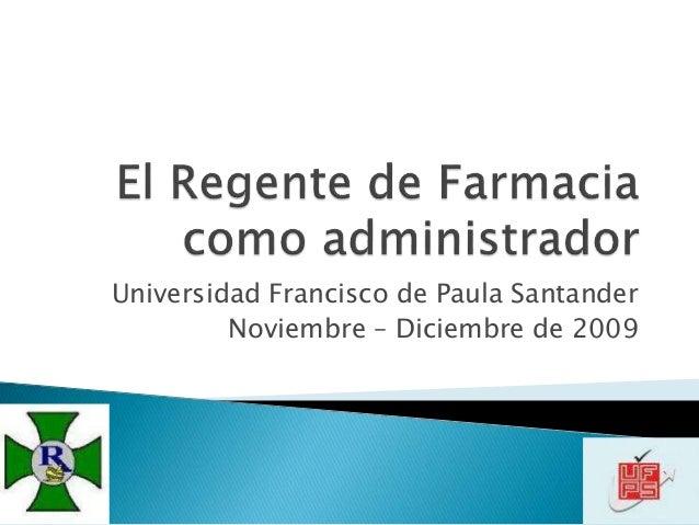 Universidad Francisco de Paula Santander Noviembre – Diciembre de 2009