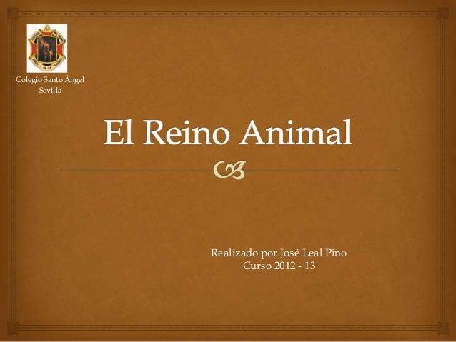 Colegio Santo Ángel      Sevilla                      Realizado por José Leal Pino                            Curso 2012 -...