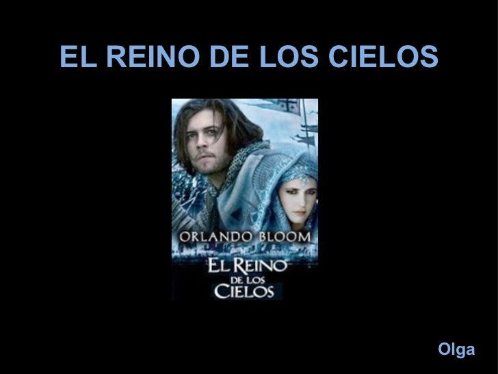 EL REINO DE LOS CIELOS Olga