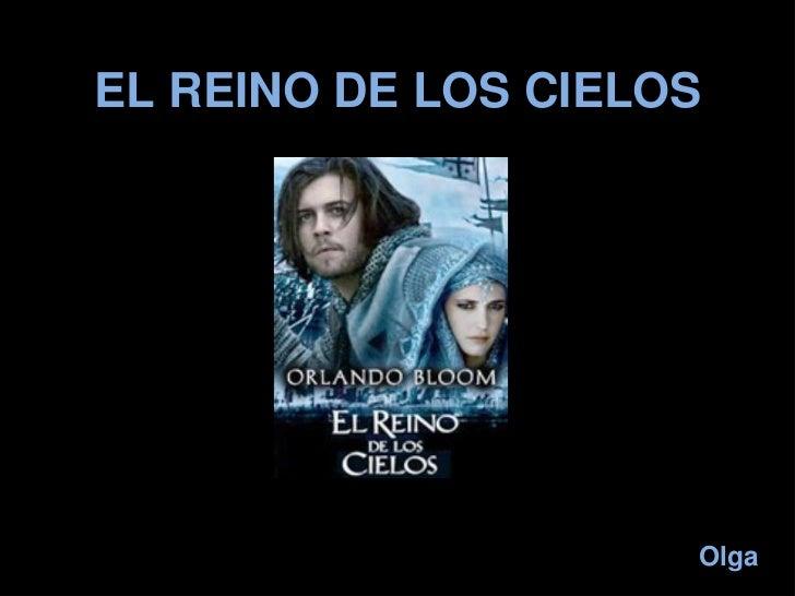 EL REINO DE LOS CIELOS<br />Olga<br />
