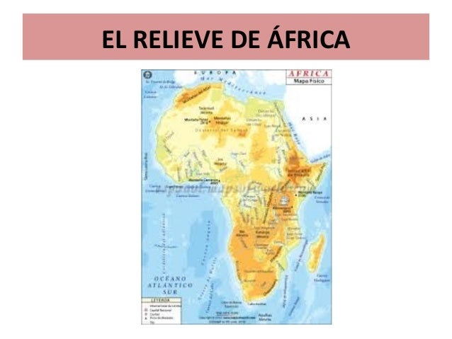Relieve De Africa Mapa.El Relieve De Africa