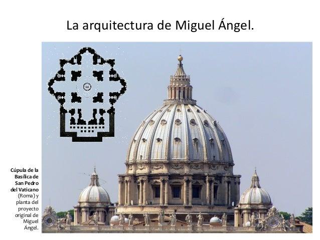 El renacimiento - Arquitectura miguel angel ...