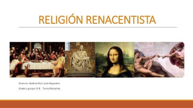 El Renacimiento fue un amor extremado a la vida terrena, a la belleza y a la Naturaleza. Pero no se crea que esta concepci...