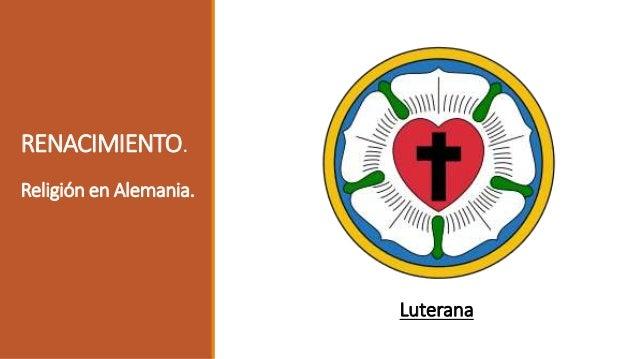 El luteranismo (a diferencia del calvinismo, que era un sistema teológico) fue un movimiento religioso que hizo frente a l...