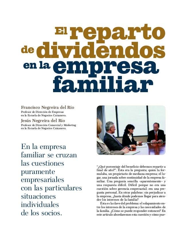 reparto           Elde dividendosen la empresa      familiarFrancisco Negreira del RíoProfesor de Dirección de Empresasen ...