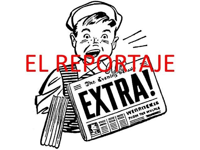 Resultado de imagen de EL REPORTAJE