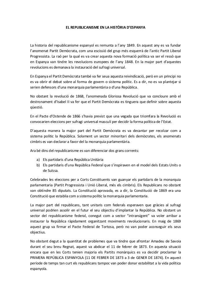 EL REPUBLICANISME EN LA HISTÒRIA D'ESPANYA<br />La historia del republicanisme espanyol es remunta a l'any 1849. En aquest...