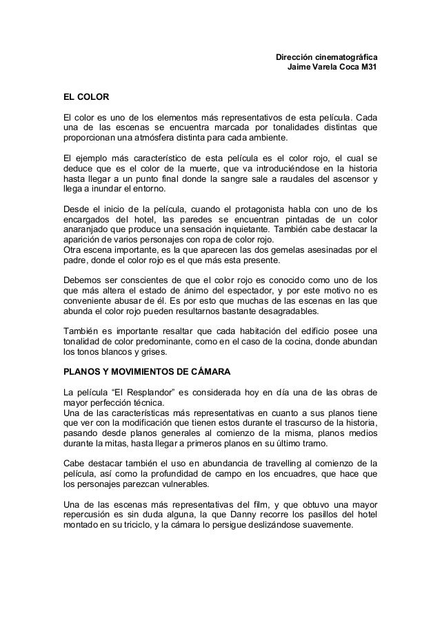 Dirección cinematográfica Jaime Varela Coca M31 EL COLOR El color es uno de los elementos más representativos de esta pelí...
