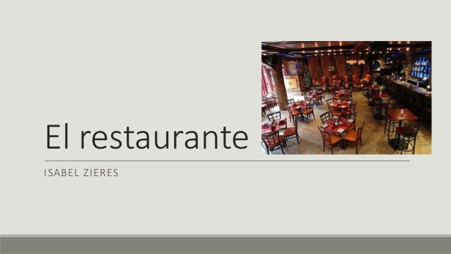 El restaurante ISABEL ZIERES