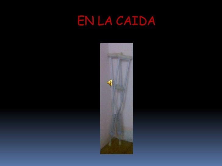 EN LA CAIDA