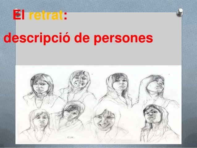 El retrat: descripció de persones