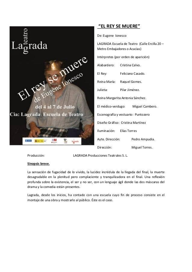 """""""EL REY SE MUERE""""De: Eugene IonescoLAGRADA Escuela de Teatro (Calle Ercilla 20 –Metro Embajadores o Acacias)Intérpretes (p..."""