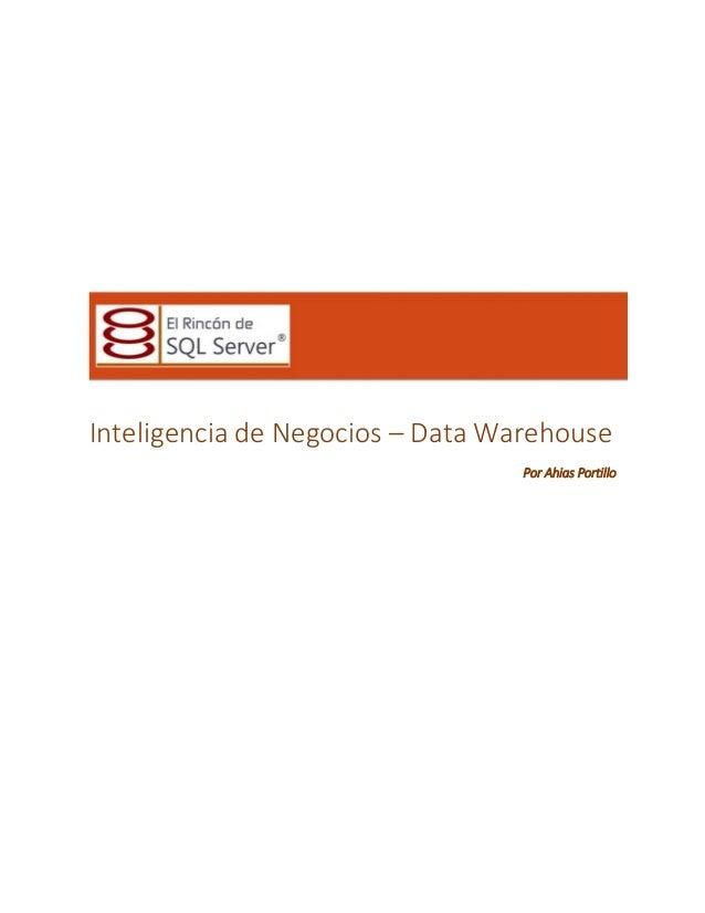 Inteligencia de Negocios – Data Warehouse Por Ahias Portillo